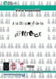 Gaëlle Defeyt et Geneviève Bazier - Vivre ensemble - A la rencontre de la différence. 1 DVD