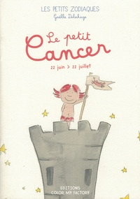 Gaelle Delahaye - Le Petit Cancer.