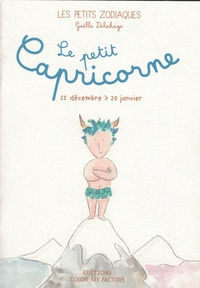 Gaelle Delahaye - Le Petit Capricorne.