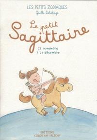 Gaelle Delahaye - Le Petit Sagittaire.
