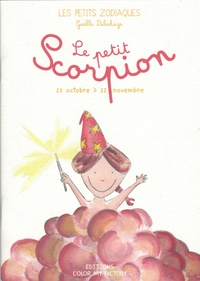 Gaelle Delahaye - Le Petit Scorpion.
