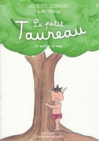Gaelle Delahaye - Le Petit Taureau.