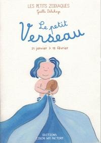 Gaelle Delahaye - Le Petit Verseau.