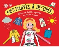 Gaëlle Duhazé et Sophie Amen - Mes poupées à décorer.