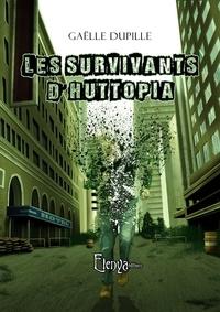 Gaëlle Dupille - Les survivants d'Huttopia.