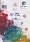 Gaëlle Flament - CAP EVS Option B - Sujets d'examen.