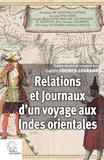 Gaëlle Foures-Legrand - Relations et journaux d'un voyage aux Indes orientales - Campagne du premier armement mixte français (1690-1691).