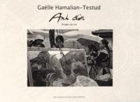 Gaëlle Hamalian-Testud - Anh doi - Images de vie.