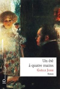 Gaëlle Josse - Un été à quatre mains.
