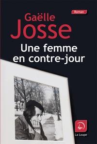 Gaëlle Josse - Une femme en contre-jour.