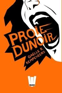 Gaëlle K. Kempeneers - Proie Dunoir.