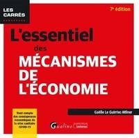Gaëlle Le Guirriec-Milner - L'essentiel des mécanismes de l'économie.