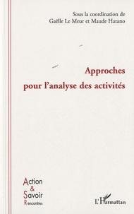Gaëlle Le Meur et Maude Hatano - Approches pour l'analyse des activités.
