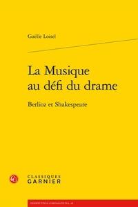 La Musique au défi du drame - Berlioz et Shakespeare.pdf