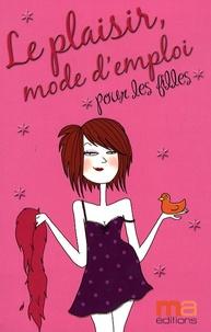 Gaëlle-Marie Zimmermann - Le plaisir, mode d'emploi.