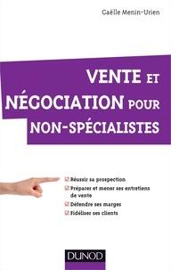 Gaëlle Menin-Urien - Vente et négociation pour non-spécialistes.
