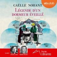 Gaëlle Nohant - Légende d'un dormeur éveillé.