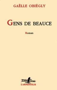 Gaëlle Obiégly - Gens de Beauce.
