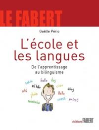 L'école et les langues- De l'apprentissage au bilinguisme - Gaëlle Pério   Showmesound.org