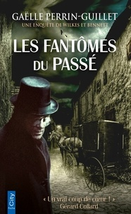 Gaëlle Perrin-Guillet - Les fantômes du passé.