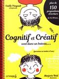 Gaëlle Pingault et Marjorie Béal - Cognitif et Créatif sont dans un bateau....