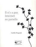 Gaëlle Pingault - Il n'y a pas Internet au paradis.