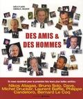 Gaëlle Placek et Emmanuel Maubert - Des amis & des hommes.