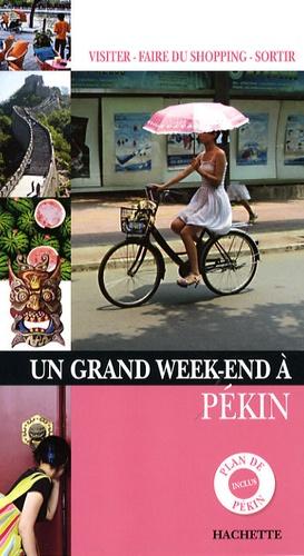 Gaëlle Redon et Jérôme Plon - Un Grand Week-end à Pékin.