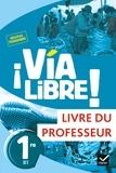 Gaëlle Rolain - Espagnol 1re B1 Via Libre! - Livre du professeur.