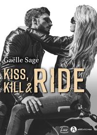Gaëlle Sage - Kiss, Kill & Ride (teaser).