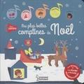 Gaëlle Souppart - Mes plus belles comptines de Noël.