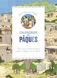 Gaëlle Tertrais et Jean-François Kieffer - Mon calendrier de Pâques - Avec un livret.