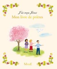 Gaëlle Tertrais - Mon livre de prières.