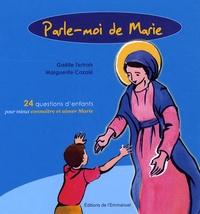 Deedr.fr Parle-moi de Marie - 24 questions d'enfants pour mieux connaître et aimer Marie Image