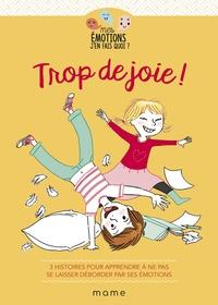 Gaëlle Tertrais et Violaine Moulière - Trop de joie !.