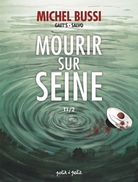 Gaet's et  Salvo - Mourir sur Seine Tome 1 : .