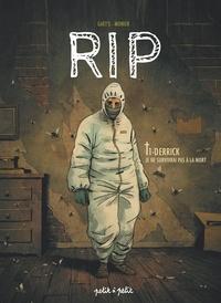 Gaet's et Julien Monier - RIP Tome 1 : Derrick - Je ne survivrai pas à la mort.