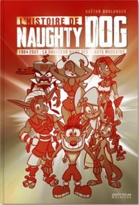 Gaëtan Boulanger - L'histoire de Naughty Dog - 1984-2005 : la grandeur vient des débuts modestes.