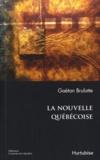 Gaëtan Brulotte - La nouvelle québécoise.