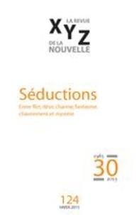 Gaëtan Brulotte et Natalie Jean - XYZ. La revue de la nouvelle. No. 124, Hiver 2015 - Séductions.