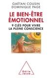 Gaëtan Cousin et Dominique Page - Le bien-être émotionnel - 9 clés pour vivre la pleine conscience.
