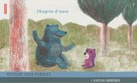 Gaëtan Dorémus - Chagrin d'ours.
