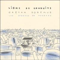 Gaëtan Dorémus - Ligne de conduite.