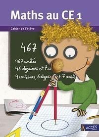 Gaëtan Duprey et Fabienne Mauffrey - Maths au CE1 - Cahier de l'élève.