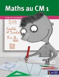 Gaëtan Duprey - Maths au CM1 - 3 volumes : Manuel de l'élève ; Guide de l'enseignant ; Cahier de géométrie avec corrigés.