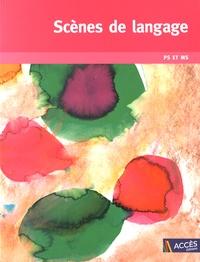 Scènes de langage PS et MS - Gaëtan Duprey |