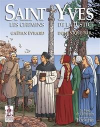 Gaëtan Evrard et Dominique Bar - Saint Yves - Les chemins de la justice.