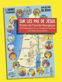 Corridashivernales.be Sur les pas de Jésus - Poster de l'année liturgique Image
