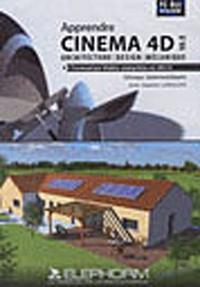 Alixetmika.fr Apprendre Cinema 4D 10.5 - Architecture, design, mécanique Image