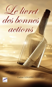Gaëtan Lenaers - Le livret des bonnes actions.